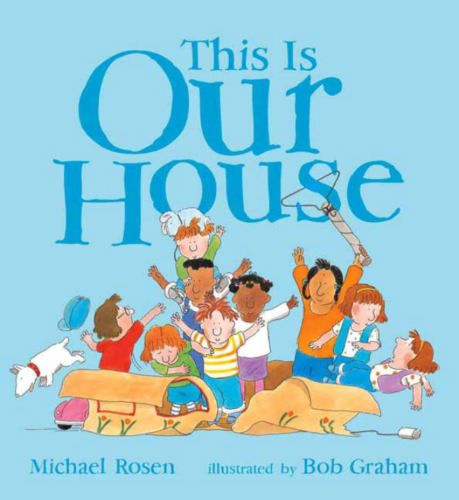 This Is Our House By Rosen, Michael/ Graham, Bob (ILT)